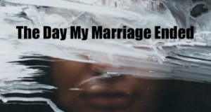 the-day-my-marriage-ended-325x325